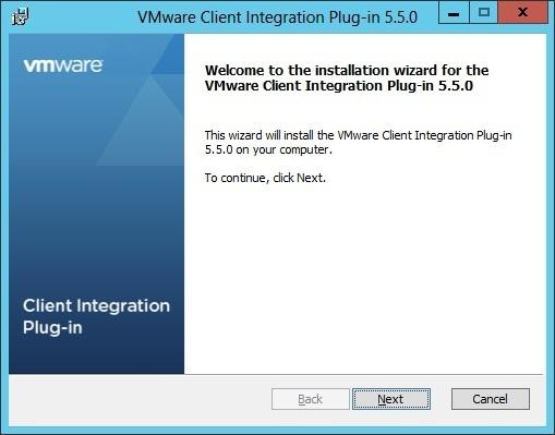 VMware Client Integration Plug-in installation | VMware ESXi